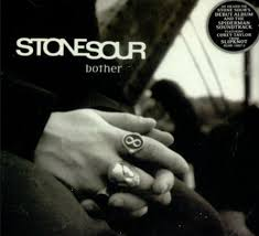 Bother - Stone Sour
