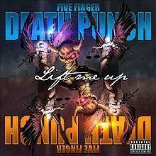 Five Finger Death Punch - Lift Me Up