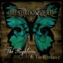 Mushroomhead - The Righteous & the Butterfly