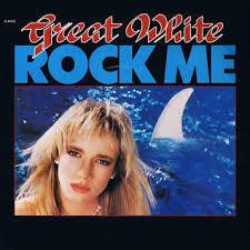 Great White - Rock me