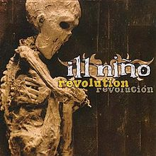 Ill Niño - Revolution - Revolucion