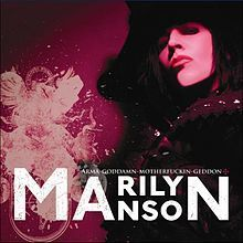 Marilyn Mandon - Arma-Goddamn-Motherfuckin-Geddon