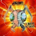 Alien Ant Farm - Always & Forever