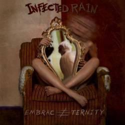Infected Rain - Embrace Eternity
