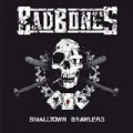 Bad Bones - Smalltown Brawlers