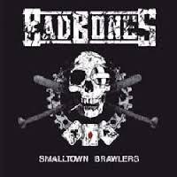 Bad Bones - Smalltown Brawlers