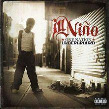Ill Nino - One Nation Underground