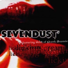 Sevendust - Licking cream