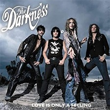 Love is only a feeling – The Darkness