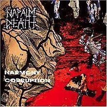 Napalm Death - Harmony Corruption