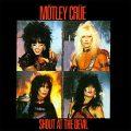 Mötley Crüe - Shout at the devil
