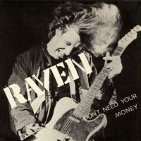 Don't need your money - Raven