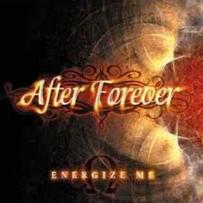 Energize me – After Forever