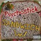 Psychostick - Sandwich