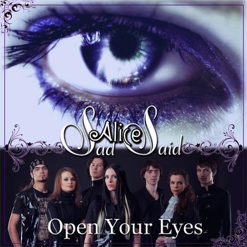 Sad Alice Said - Open your eyes
