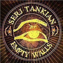 Serj Tankian - Empty Walls