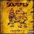 Soulfly - Propecy