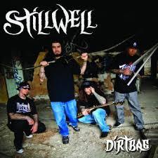 Stillwell - Dirtybag