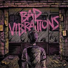 A Day to Remember - Bad vibrations