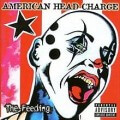 American Head Charge - The Feeding