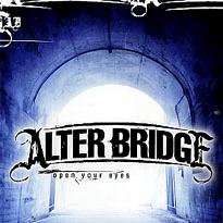 Open your eyes – Alter Bridge