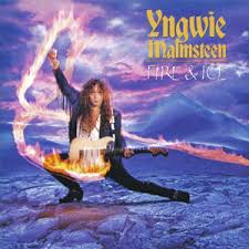 Yngwie Malmsteen - Fire and Ice