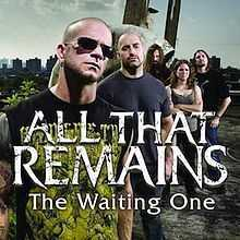 All that Remains - The Waiting One