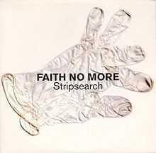Faith No More - Stripsearch