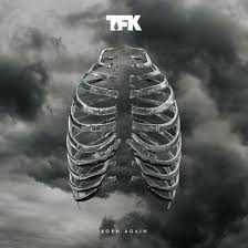 Thousand Foot Krutch - Born Again