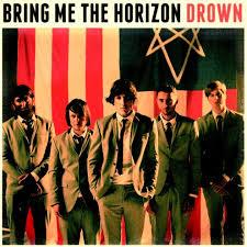 Drown – Bring Me The Horizon