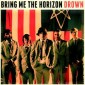 Drown – Bring Me The Horizon