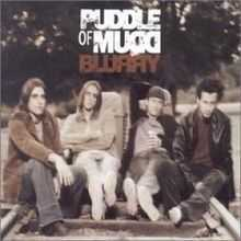 Puddle of Mudd - Blurry
