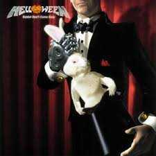Rabbit Don't Come Easy - Helloween