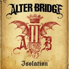 Isolation – Alter Bridge