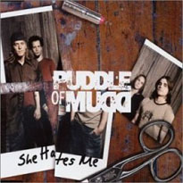 She hates me – Puddle Of Mudd