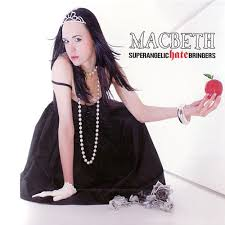 Superangelic Hate Bringers - Macbeth