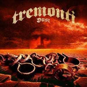 Dust – Tremonti