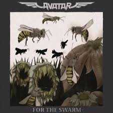 For the swarm – Avatar