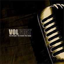 Volbeat - The Strength, The Sound, The Songs