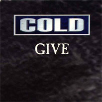 Give – Cold