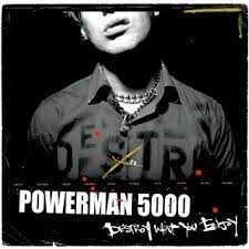 Powerman 5000 - Destroy What You Enjoy