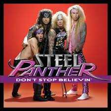 Steel Panther - Don't stop believin'