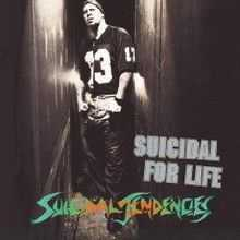 Suicidal Tendencies - Suicidal for Life