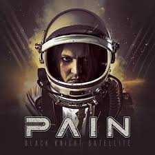 PAIN - Black Knight Satellite