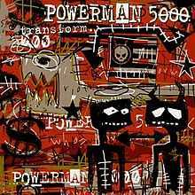 Powerman 5000 - Transform