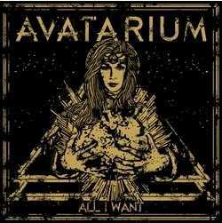 All I want – Avatarium
