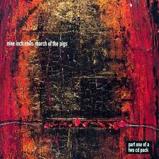 March of the pigs – Nine Inch Nails