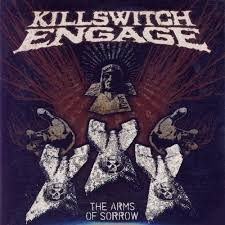 The arms of sorrow – Killswitch Engage