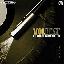 Volbeat - Rock the Rebel Metal the Devil