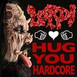 Lordi - Hug you hardcore